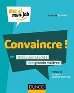 Vente EBooks : Convaincre !  - Charles Senard