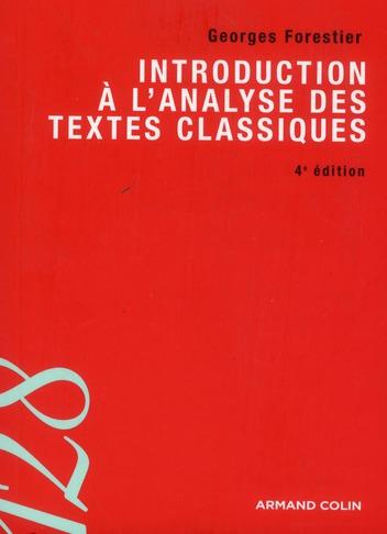 Introduction à l'analyse des textes classiques ; éléments de rhétorique et de poétique du XVIIe siècle (4e édition)