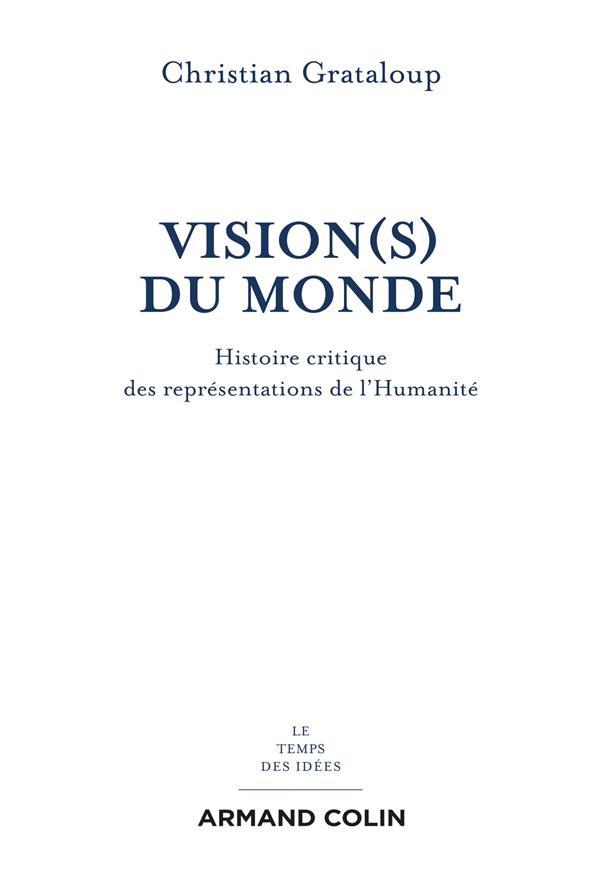 LES FRACTURES DU MONDE  -  GEOHISTOIRE DES QUATRE HEMISPHERES GRATALOUP, CHRISTIAN