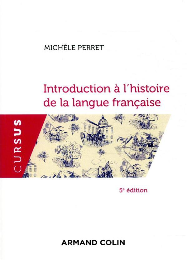 Introduction à l'histoire de la langue française (5e édition)