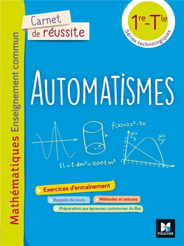 carnet de réussite ; maths enseignement commun ; automatismes ; 1re, terminale séries techno