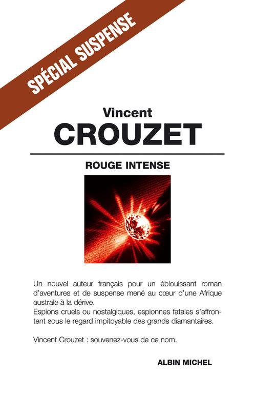 Rouge intense  - Vincent Crouzet