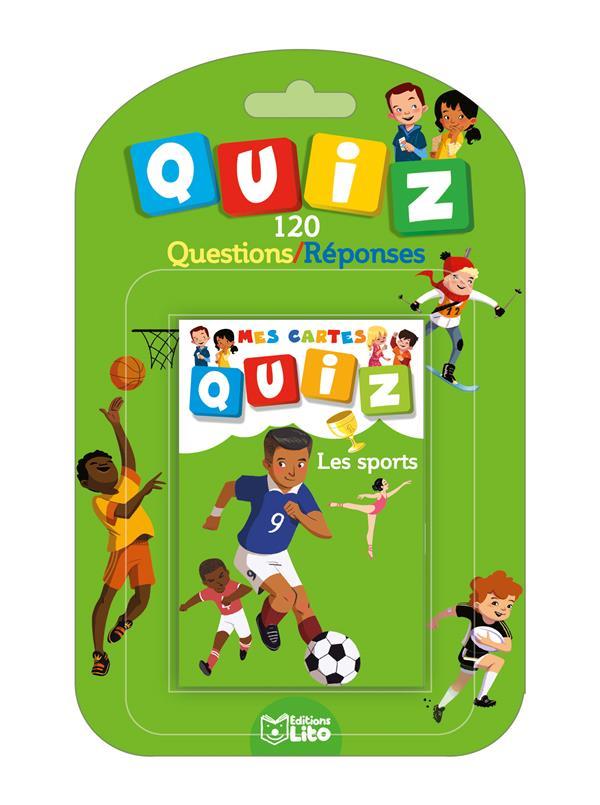 Mes cartes quiz ; les sports ; 120 questions / réponses