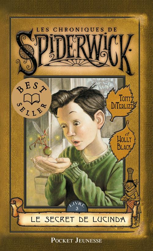 Les chroniques de Spiderwick t.3 ; le secret de Lucinda