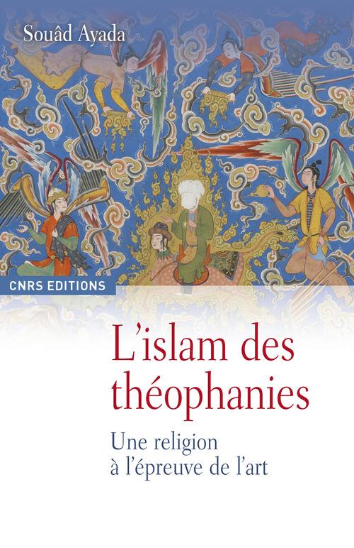 L´islam des théophanies