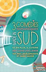 Vente Livre Numérique : 3 comédies romantiques - Made in Sud  - Cécile Chomin - Angéla Morelli
