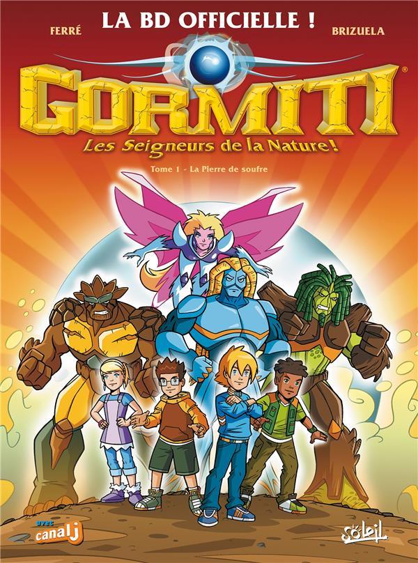 Gormiti ; l'ère de l'éclipse suprême T.1 ; la pierre de soufre