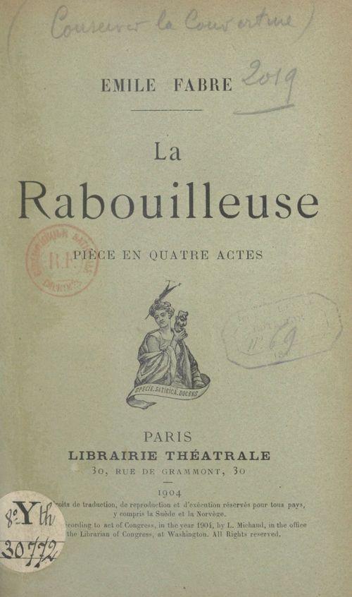 La Rabouilleuse  - Émile Fabre