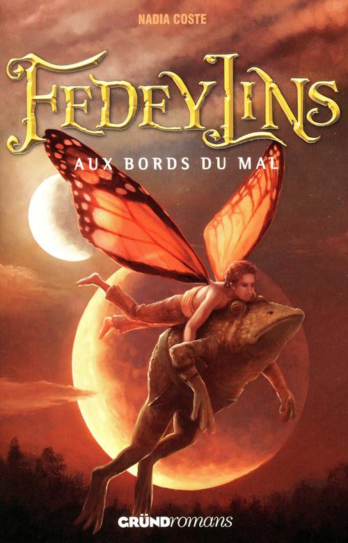 Fedeylins t.2 ; aux bords du mal
