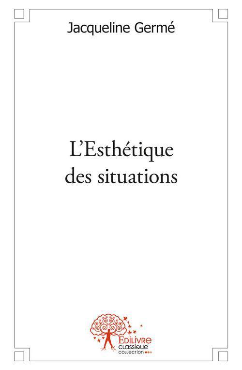 L'Esthétique des situations