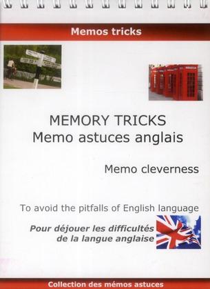 Memory stricks, mémo astuces anglais, memo cleverness ; pour déjouer les difficultés de la langue anglaise²
