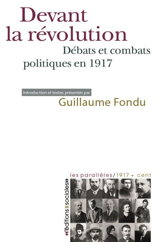 devant la révolution ; la gauche et l'Octobre 1917