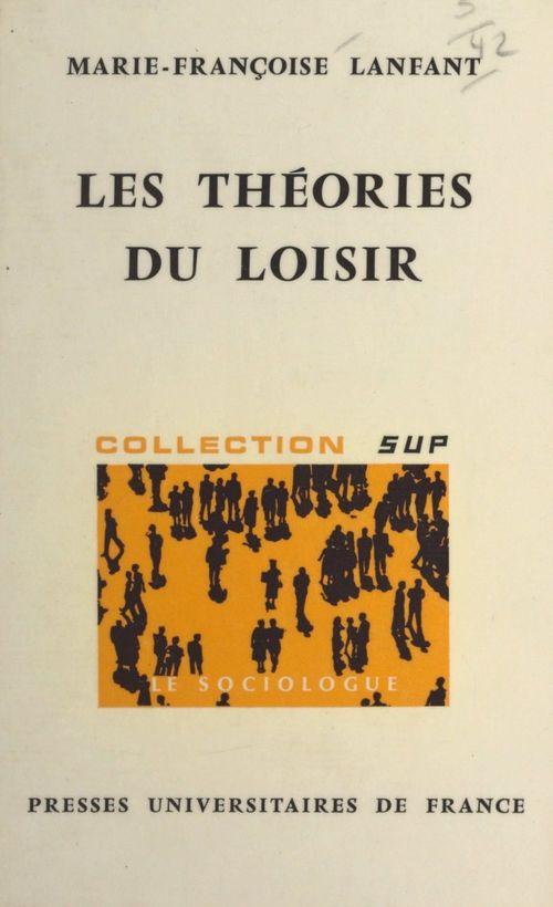 Les théories du loisir