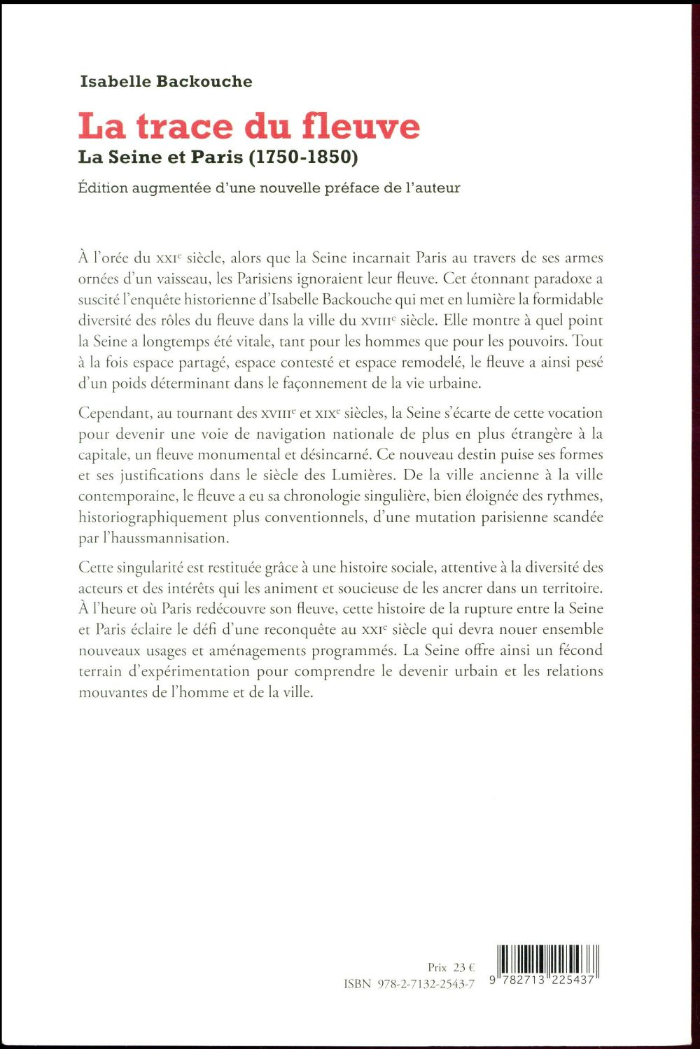 la trace du fleuve ; la Seine et Paris (1750-1850) (2e édition)