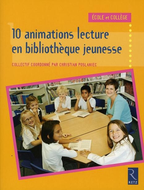 10 animations lecture en bibliothèque jeunesse