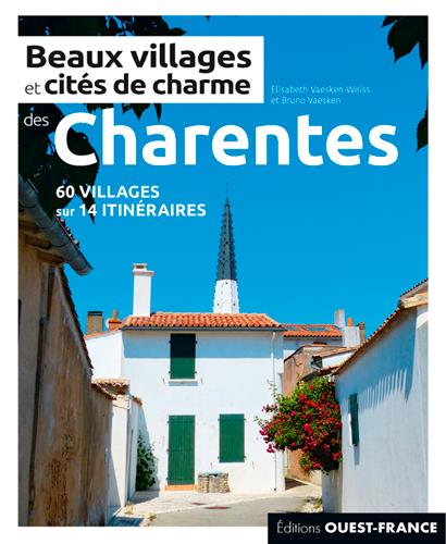 BEAUX VILLAGES ET CITES DE CHARME DES CHARENTES