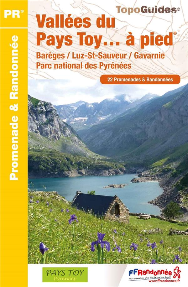 VALLEES DU PAYS TOY A PIED  -  PARC NATIONAL DES PYRENEES COLLECTIF