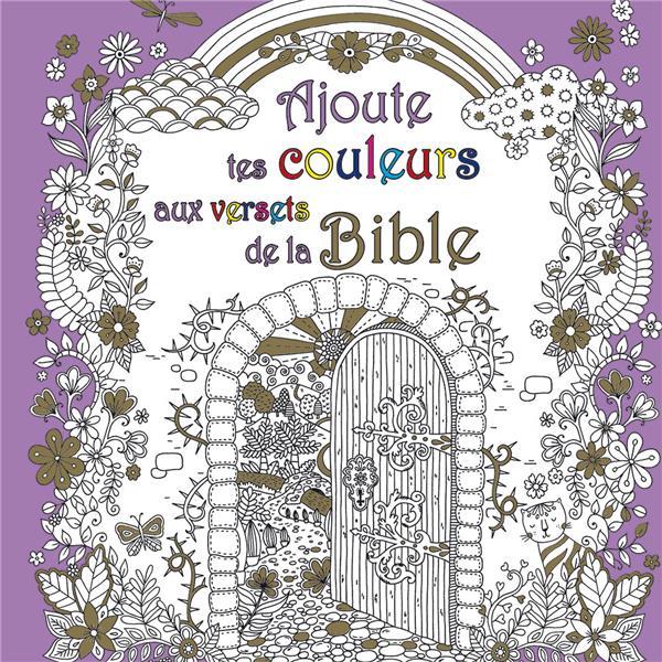 Ajoute tes couleurs aux versets de la Bible