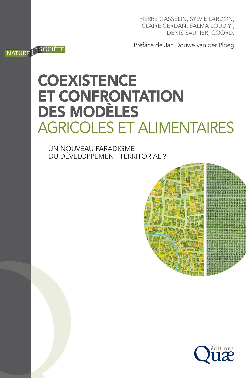 Coexistence et confrontation des modèles agricoles et alimentaires ; un nouveau paradigme du développement territorial ?