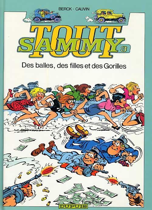Tout Sammy T.3 ; Des Balles, Des Filles Et Des Gorilles