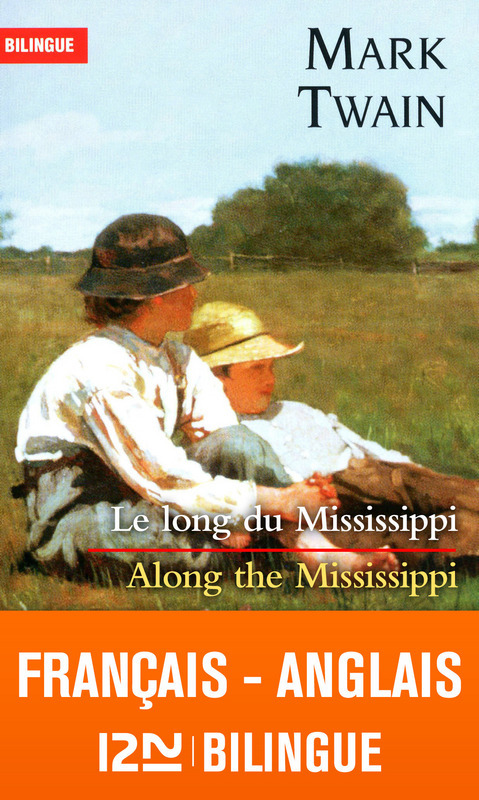 Le long du Mississippi / along the Mississippi