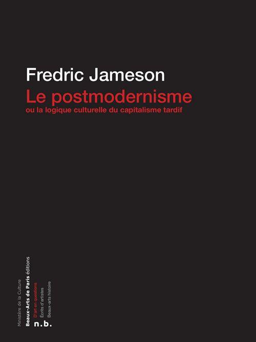 le postmodernisme ou la logique culturelle du capitalisme tardif