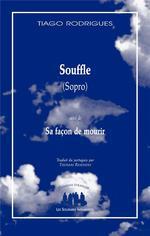 Souffle (sopro) ; sa façon de mourir