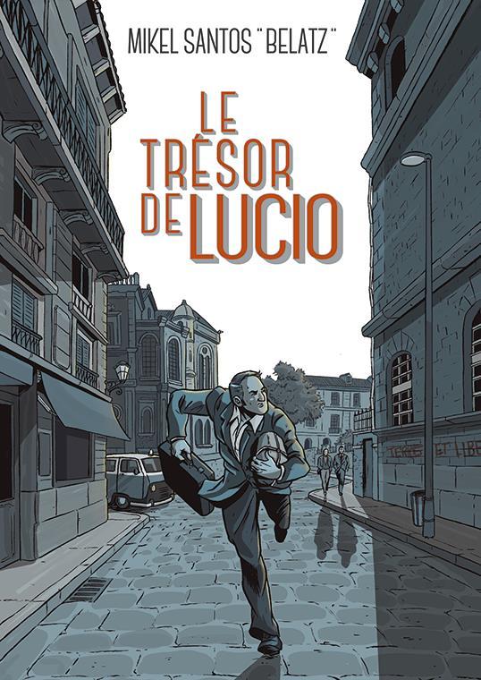 Le trésor de Lucio