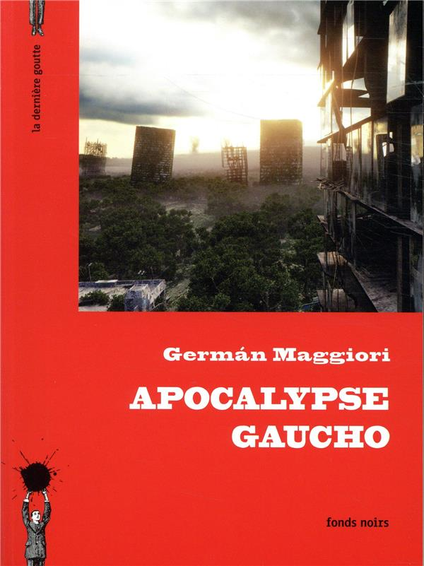 apocalypse gaucho
