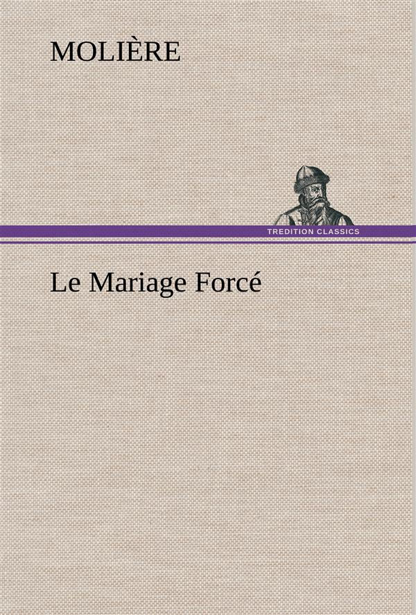 le mariage force