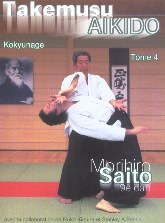 Takemusu Aikido T.4 ; Kokyunage