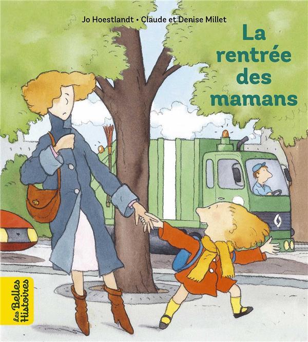 HOESTLANDT/MILLET - LA RENTREE DES MAMANS