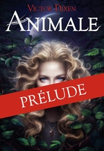 Vente Livre Numérique : Animale (Prélude) - Tambours dans la nuit  - Victor Dixen