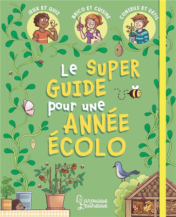 Le super guide pour une année écolo