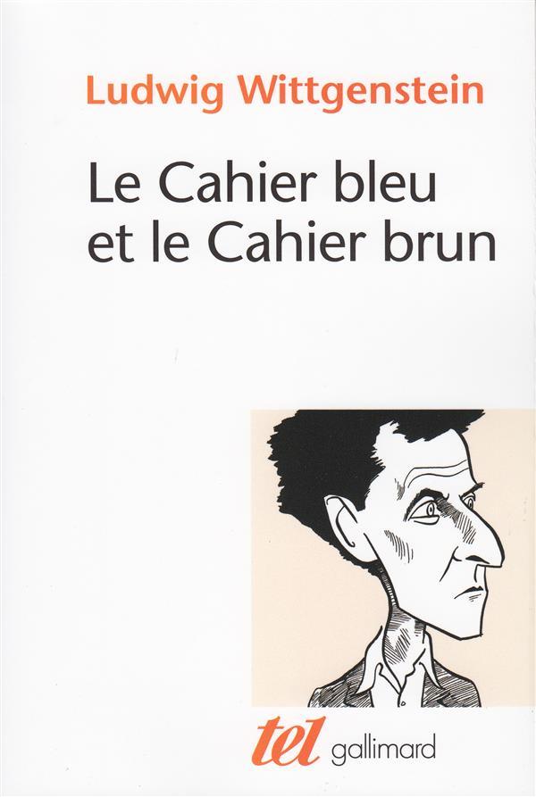 LE CAHIER BLEU ET LE CAHIER BR