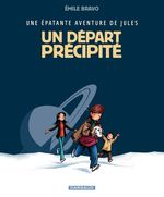 Vente Livre Numérique : Une épatente avanture de Jules - Tome 4 - Un départ précipité  - Émile Bravo