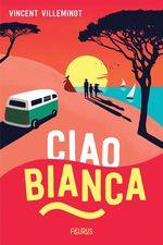 Vente EBooks : Ciao Bianca  - Vincent Villeminot