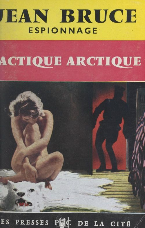 Tactique arctique  - Jean Bruce