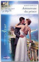 Vente EBooks : Amoureuse du prince (Harlequin Azur)  - Robyn Donald