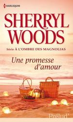 Vente EBooks : Une promesse d'amour  - Sherryl Woods