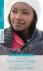 Vente Livre Numérique : Pour le bonheur d'Adao - Un voeu, un miracle  - Tina Beckett - Annie O'Neil
