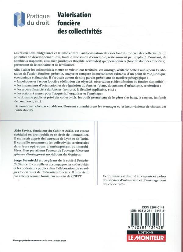 Valorisation foncière des collectivités ; enjeux, méthodes, stratégies