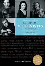 Les Grands violonistes du XXe siècle. Version enrichie  - Jean-Michel Molkhou