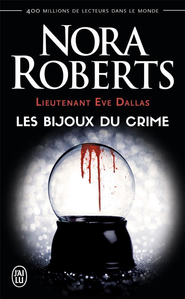 Lieutenant Eve Dallas t.7 ; les bijoux du crime