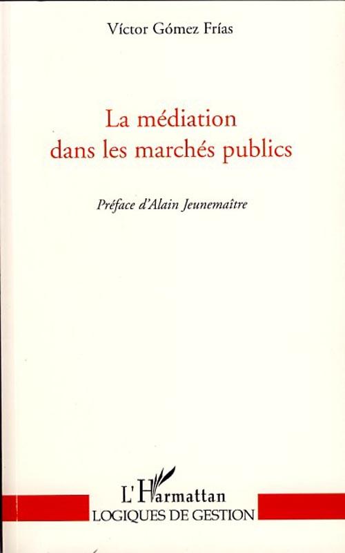 la médiation dans les marchés publics