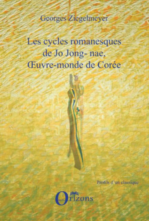 LES CYCLES ROMANESQUES DE JO JONG-NAE, OEUVRE-MONDE DE COREE