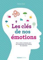 Les clés de nos émotions  - Robert Zuili - Robert Zuili