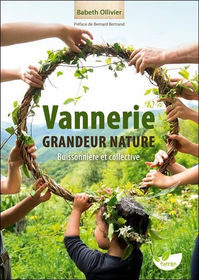 Vannerie grandeur nature ; buissonnière et collective