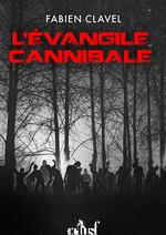 Vente EBooks : L'évangile cannibale  - Fabien Clavel