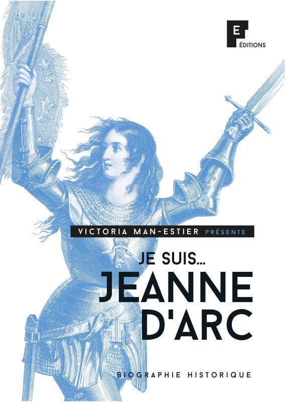 Je suis Jeanne d'Arc